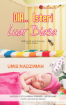 DIA... Isteri Luar Biasa by Umie Nadzimah from  in  category