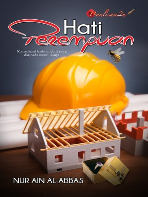HATI PEREMPUAN by Nur Ain Al-Abbas from PENULISAN ENTERPRISE in Romance category