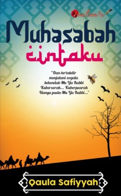 Muhasabah Cintaku by Qaulah Safiyyah from PENULISAN ENTERPRISE in General Novel category