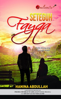 Seteguh Fayqa by Hanina Abdullah from PENULISAN ENTERPRISE in General Novel category