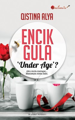 Encik Gula 'Under Age'? by Qistina Alya from PENULISAN ENTERPRISE in General Novel category