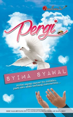 Pergi by Syima Syawal from PENULISAN ENTERPRISE in Romance category
