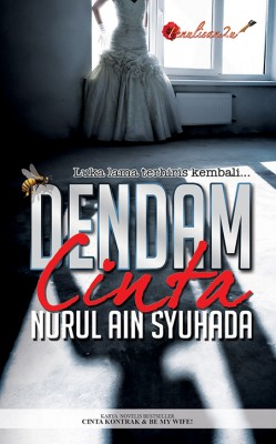 Dendam Cinta by Nurul Ain Syuhada from PENULISAN ENTERPRISE in General Novel category