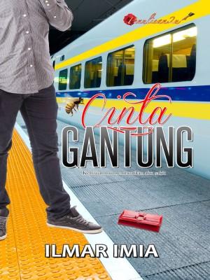 Cinta Gantung by Ilmar Imia from PENULISAN ENTERPRISE in General Novel category