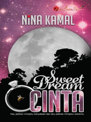 Sweet Dream Cinta by Nina Kamal from PENULISAN ENTERPRISE in General Novel category