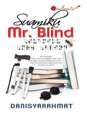 Suamiku Mr. Blind by Danisyarahmat from PENULISAN ENTERPRISE in General Novel category