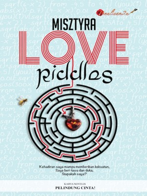 Love Riddles by Mysztyra from PENULISAN ENTERPRISE in General Novel category