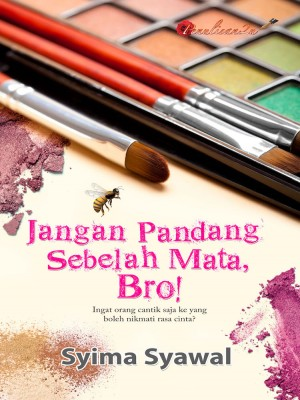 Jangan Pandang Sebelah Mata Bro! by Syima Syawal from PENULISAN ENTERPRISE in General Novel category