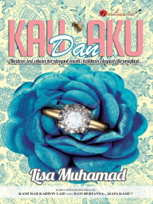 Kau Dan Aku by Lisa Muhammad from PENULISAN ENTERPRISE in General Novel category