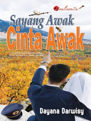 Sayang Awak Cinta Awak by Dayana Darwisy from PENULISAN ENTERPRISE in General Novel category
