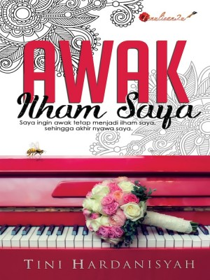 Awak Ilham Saya by Tini Hardanisyah from PENULISAN ENTERPRISE in General Novel category