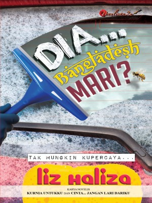 Dia… Bangladesh Mari? by Liz Haliza from PENULISAN ENTERPRISE in General Novel category