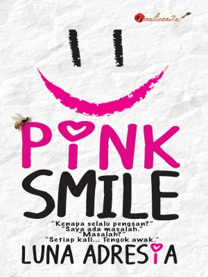 Pink Smile by Luna Ardesia from PENULISAN ENTERPRISE in General Novel category