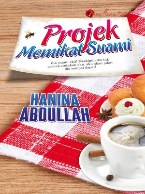 Projek Memikat Suami by Hanina Abdullah from PENULISAN ENTERPRISE in General Novel category