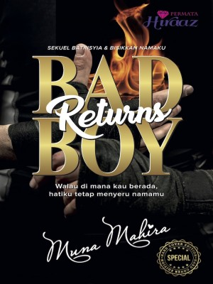 Bad Boy Returns by Muna Mahira from Permata Hiraaz Sdn Bhd in General Novel category