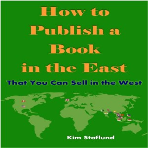 How to Publish a Book in the East That You Can Sell in the West