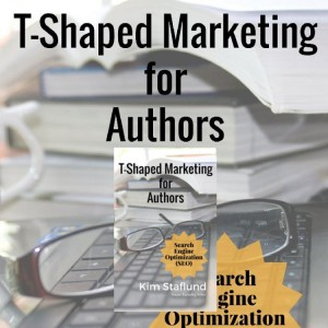 T-Shaped Marketing for Authors (Search Engine Optimization SEO)