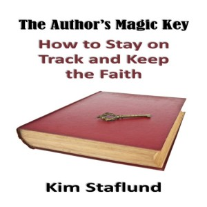 The Author's Magic Key: How to Stay on Track and Keep the Faith by Kim Staflund from Polished Publishing Group (PPG) in Motivation category