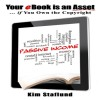 Your Ebook is an Asset … if You Own the Copyright by Kim Staflund from  in  category