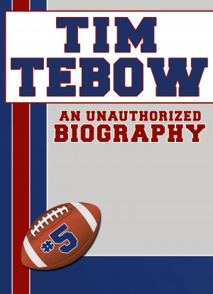 Tim Tebow by Belmont and Belcourt Biographies from Price World Publishing in Sports & Hobbies category