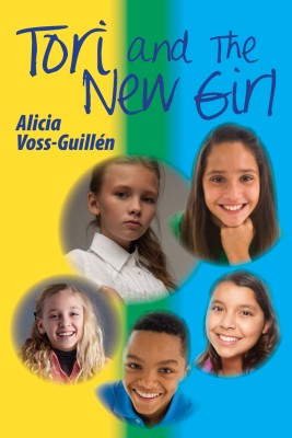 Tori and the New Girl by Alicia Danielle Voss-Guillén from Price World Publishing in General Novel category