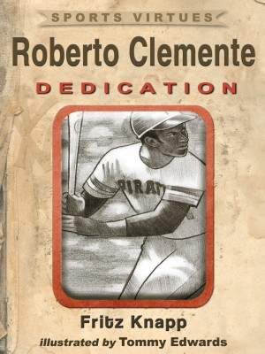 Roberto Clemente by Fritz Knapp from Price World Publishing in Sports & Hobbies category