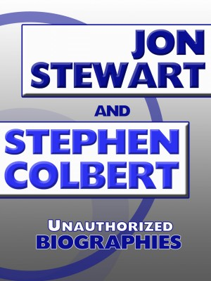 Jon Stewart and Stephen Colbert by Belmont and Belcourt Biographies from Price World Publishing in Autobiography & Biography category