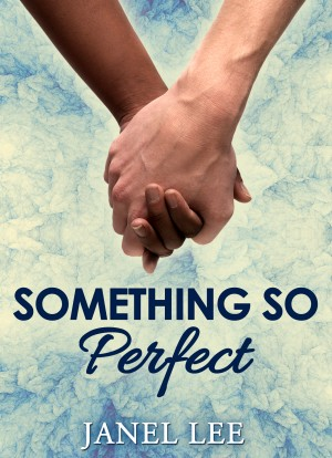 Something So Perfect by Janel Lee from  in  category