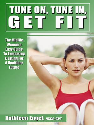 Turn On, Tune In, Get Fit by Kathleen Engel from  in  category