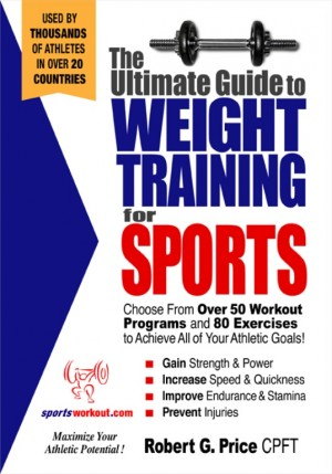 The Ultimate Guide to Weight Training for Sports by Rob Price from  in  category