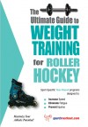 The Ultimate Guide to Weight Training for Roller Hockey by Rob Price from  in  category