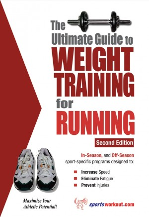 Ultimate guide to weight training for running by robert g. Price.