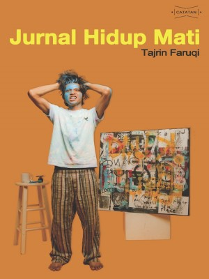 Jurnal Hidup Mati by Tajrin Faruqi from Projek Rabak Studio in General Novel category