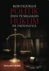 Konfigurasi Politik dan Penegakan Hukum di Indonesia by Syamsuddin Radjab from  in  category