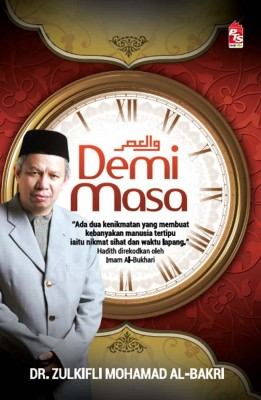 Demi Masa by Dr. Zulkifli Mohamad Al-Bakri from  in  category