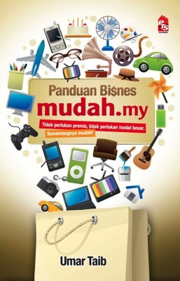 Panduan Bisnes Mudah.my by Umar Taib from PTS Publications in Business & Management category