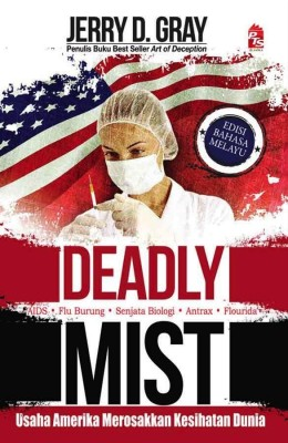 Deadly Mist by Jerry D. Gray from PTS Publications in History category