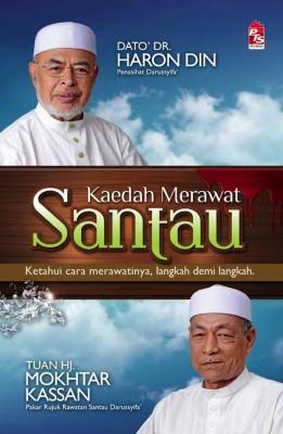 Kaedah Merawat Santau by Dato' Dr. Haron Din, Mokhtar Kassan, Azizan Ramly from PTS Publications in Islam category