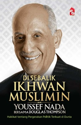 Di Sebalik Ikhwan Muslimin by Douglas Thompson, Youssef Nada from  in  category