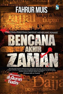 Bencana Akhir Zaman by Fahrur Muis from PTS Publications in Islam category