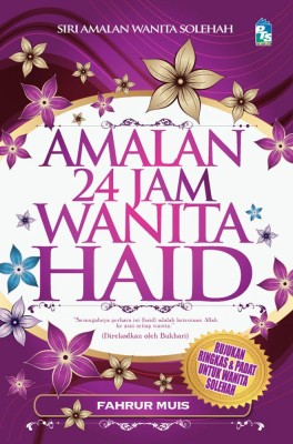 Amalan 24 Jam Wanita Haid by Fahrur Muis from PTS Publications in Islam category