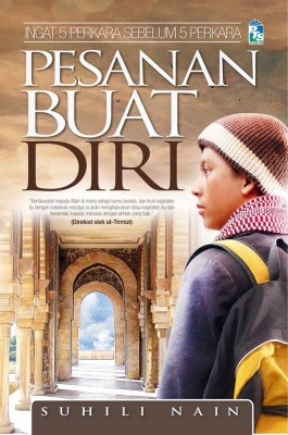 Pesanan Buat Diri by Suhili Nain from PTS Publications in Islam category