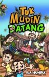 Tuk Mudin Datang by Ida Munira Abu Bakar from  in  category