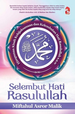 Selembut Hati Rasulullah by Miftahul Asror Malik from  in  category