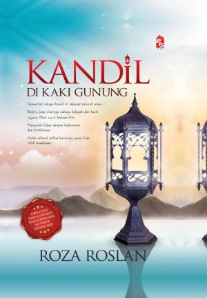 Kandil di Kaki Gunung by Roza Roslan from PTS Publications in Motivation category