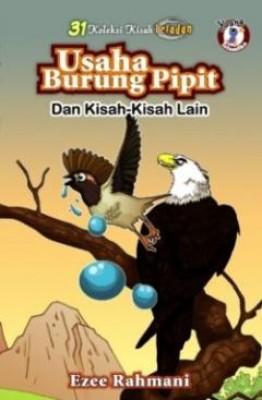 31 Kisah Teladan: Usaha Burung Pipit Dan Kisah-kisah Lain