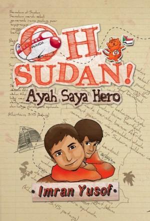 Oh Sudan! Ayah Saya Hero