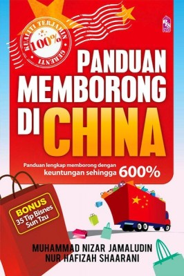Panduan Memborong di China by Muhammad Nizar Bin Jamaludin, Nur Hafizah Shaarani from  in  category