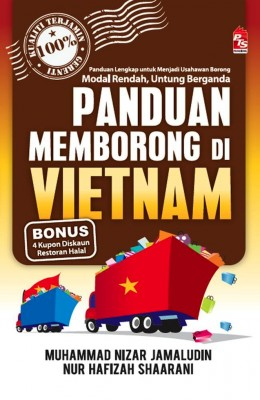 Panduan Memborong di Vietnam by Muhammad Nizar Bin Jamaludin, Nur Hafizah Shaarani from PTS Publications in Business & Management category