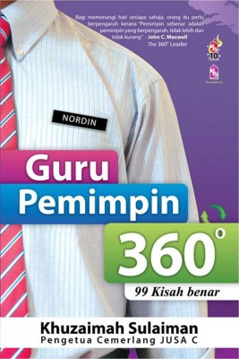 Guru Pemimpin 360 Darjah by Khuzaimah Sulaiman from PTS Publications in Motivation category